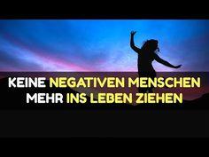 Wie man aufhört, negative Menschen ins Leben zu ziehen - YouTube Robert Weber, Self Love, Meditation, Fitness, Youtube, Negative People, Universe, Creative Ideas, Knowledge