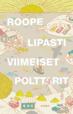 Roope Lipasti: Viimeiset polttarit