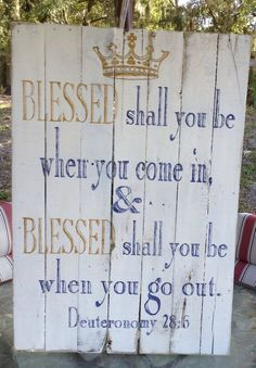Pallet sign, Blessed shall you be when you come in, Pallet Art, Wooden Sign… Pallet Crafts, Pallet Art, Pallet Signs, Painted Signs, Wooden Signs, Scripture Art, Bible, Diy Signs, Sign I