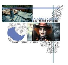"""- You Can Be Alice"" by im-no-one ❤ liked on Polyvore featuring art, aliceinwonderland and botdf304"