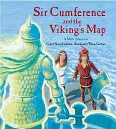Sir Cumference and the Viking's Map by Cindy Neuschwander  COORDINATE GEOMETRY / X Y AXIS