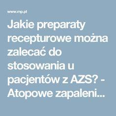 Jakie preparaty recepturowe można zalecać do stosowania u pacjentów z AZS? - Atopowe zapalenie skóry - Dermatologia - 5000 pytań z pediatrii - Medycyna Praktyczna dla lekarzy