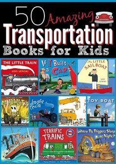 50 Transportation Books for Kids Kindergarten Books, Preschool Books, Preschool Curriculum, Preschool Activities, Montessori Preschool, Book Activities, Homeschooling, Trains Preschool, Transportation Theme Preschool