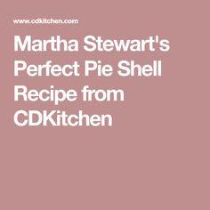 Martha Stewart's Perfect Pie Shell Recipe from CDKitchen
