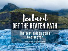 Iceland off the beaten path, hidden gems