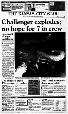 Old Newspapers: Challenger Disaster in HeadlinesKansas City With The Russian Accent Newspaper Front Pages, Vintage Newspaper, Newspaper Article, History Facts, World History, Front Page News, Newspaper Headlines, Headline News, Drame