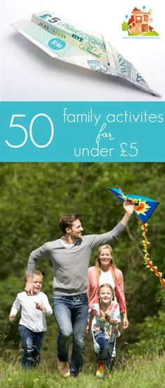 50 familiy activities under £5. Fifty fun family activities for under £5. Have fun without breaking the budget.