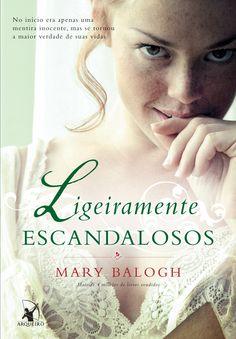 Ligeiramente Escandalosos (Slightly scandalous) - Mary Balogh - #Resenha | OBLOGDAMARI.COM