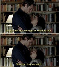 Why isn't love enough?