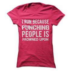 I run because punching T-Shirts, Hoodies. CHECK PRICE ==► https://www.sunfrog.com/Fitness/I-running-because-punching--Ladies.html?id=41382