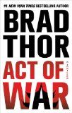 Act of War (Scot Harvath, book 13) by Brad Thor