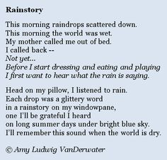 Rainstory by Amy Ludwig VanDerwater. Check out more great poems by Amy Ludwig VanDerwater on her blog/website, The Poem Farm.