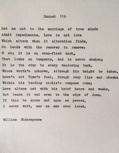 A personal favorite from my Etsy shop https://www.etsy.com/au/listing/264653441/shakespeare-sonnet-116-love-poem-wedding