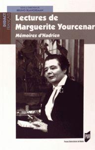 Bruno Blanckeman - Lectures de Marguerite Yourcenar - Mémoires d'Hadrien. http://catalogues-bu.univ-lemans.fr/flora_umaine/jsp/index_view_direct_anonymous.jsp?PPN=181810085