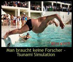 Man braucht keine Forscher - Tsunami Simulation - www.MegaPics.ch. Lustige Bilder, witzige Pics, fun Clips, fail Videos.
