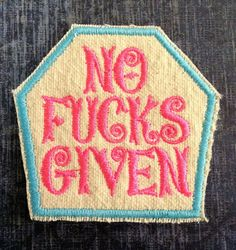 No Fucks Given  PATCH by TrippingBalls on Etsy