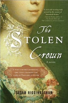 Stolen Crown: The Secret Marriage that Forever Changed the Fate of England by Susan Higginbotham, http://www.amazon.com/gp/product/B00447872I/ref=cm_sw_r_pi_alp_uhhNpb199ZE37