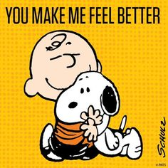 'You make me feel better', Snoopy & Charlie Brown. Something that BOTH hugs and dogs do BESTEST! Peanuts Snoopy, Peanuts Cartoon, Schulz Peanuts, Snoopy Cartoon, Cartoon Humor, Snoopy Comics, Snoopy Love, Snoopy And Woodstock, Charlie Brown Quotes