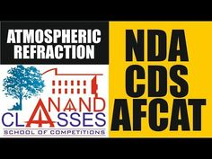 Atmospheric Refraction : Anand Classes - NDA   AFCAT CDS   RIMC RMS SAIN... Reflection, Competition, Coaching, School, Videos, Training