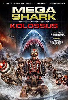Mega Shark VS Kolossus [HD] (2015)