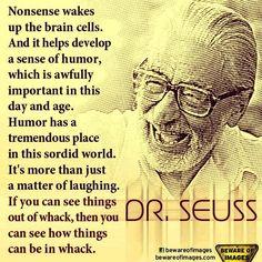 Dr. Seuss wisdom...
