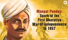 Mangal Pandey - Great Freedom Fighter of Mutiny of 1857 (Meerut) from Ballia (U.P.)