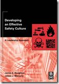 """I am in the process of  writing a new book entitled: """"Developing an Effective Safety Culture: Implementing Safety Through Human Performance Improvement.""""  This new title allows us to keep the current theme and also allows us to enhance the book with this new technology and thinking's."""