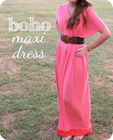 DIY maxi dress. I would make it knee length and add a neckline hem.