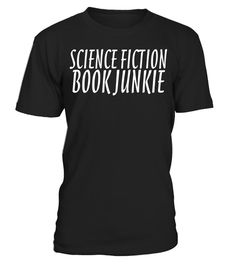 "# Science Fiction Book Junkie T-shirt .  Special Offer, not available in shops      Comes in a variety of styles and colours      Buy yours now before it is too late!      Secured payment via Visa / Mastercard / Amex / PayPal      How to place an order            Choose the model from the drop-down menu      Click on ""Buy it now""      Choose the size and the quantity      Add your delivery address and bank details      And that's it!      Tags: Science Fiction book junkie t-shirt, t-shirt…"