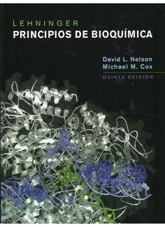 Lehninger principios de bioquímica / David L. Nelson, Michael M. Cox ; coordinador de la traducción Claudi M. Cuchillo  http://www.todostuslibros.com/libros/principios-de-bioquimica-lehninger-5-ed_978-84-282-1486-5