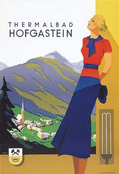 Thermalbad Hofgastein - Austrian Spa Poster - art by Kosel Hermann - 1948 Bad Gastein, Vintage Ski Posters, Tourism Poster, Railway Posters, Art Deco, Travel Cards, Vintage Graphic Design, Retro Illustration, Fashion Painting