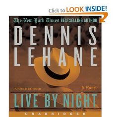 Live by Night by Dennis Lehane; read by Jim Frangione
