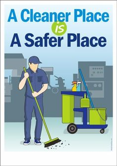Janitorial Safety Poster - A Cleaner Place is a Safer Place Fire Safety Poster, Health And Safety Poster, Safety Posters, Safety Quotes, Safety Slogans, Safety Topics, Food Safety, Safety Games, Workplace Safety Tips