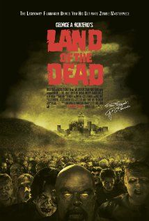 Land of the Dead (2005) - Horror | Sci-Fi  - ランド・オブ・ザ・デッド