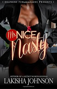Ms. Nice Nasty is now available