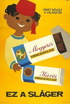 Creamy Chocolate - This is the Bomb / Krémcsokoládé, ez a sláger 1967 Artist… Vintage Advertising Posters, Old Advertisements, Vintage Posters, Kids Poster, Poster Ads, Dj Yoda, Pub Vintage, Socialist Realism, Geometric Poster