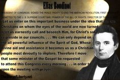 Elias Boudinot    PRESIDENT OF CONGRESS; SIGNED THE PEACE TREATY TO END THE AMERICAN REVOLUTION; FIRST ATTORNEY ADMITTED TO THE U. S. SUPREME COURT BAR; FRAMER OF THE BILL OF RIGHTS; DIRECTOR OF THE U. S. MINT