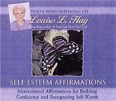 Self-Esteem Affirmations --- http://www.amazon.com/Self-Esteem-Affirmations-Louise-Hay/dp/1561705322/?tag=weighloss0e-20