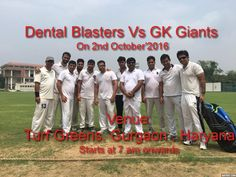 Being Strong, Being Brave, Victory will be on your Way....... More Exciting and Thrilling Match to witness!!!!! Dental Blasters Vs GKGiants, on 2nd October'2016 from 7a.m. onwards, at Turf Greens, Gurgaon, Haryana. #DentalBlasters #DentistsCricketTeam