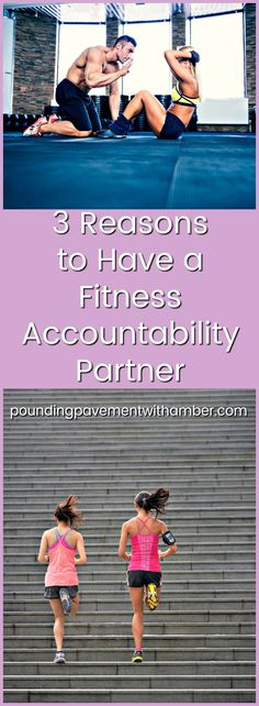 3 Reasons to have a Fitness Accountability Partner - No matter your workout or fitness lifestyle of choice, having an accountability partner makes all the difference! poundingpavementwithamber.com