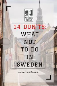 Planning a vacation to Sweden? These are 14 things you should NOT do when you visit Sweden! hotel restaurant travel tips Sweden Travel, Norway Travel, Travel Netherlands, European Destination, European Travel, Family Vacation Destinations, Travel Destinations, Vacations, Visit Sweden