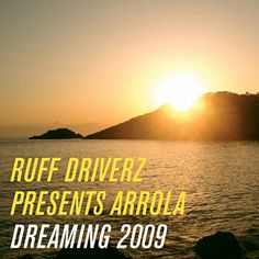 Found Dreaming by Ruff Driverz Pres. Arrola with Shazam, have a listen: http://www.shazam.com/discover/track/5898908