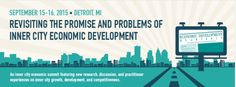 Recently, we had a blog about community and economic development efforts in Pittsburgh and the potential for Detroit's renaissance. Join us in September to talk about what's happening in Detroit! #commdev