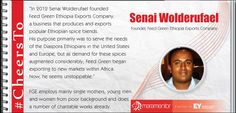"""Senai Wolderufael, who is a graduate of business administration, is also the founder of Feed Green Ethiopia Exports Company. He worked for Ethiopian Airlines for four years before he decided to turn his dream of """"having my own company"""" into a flourishing reality. #CheersTo him for following his dream with a purpose."""