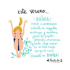 Lucía Be: Lánzate en bomba (estamos de vacaciones) Advice Quotes, Me Quotes, Frases Humor, Mr Wonderful, Spanish Words, My Philosophy, Positive Messages, We Remember, More Than Words