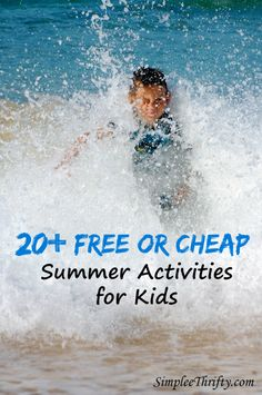 Summer is here the days need to be full of fun activities to keep the kids busy. Here are 20 free or cheap summer activities your children are sure to love!