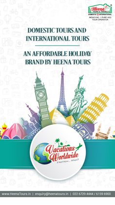 Vacation Worldwide: An affordable holiday brand by Heena Tours..!!