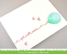 ScriptySayings_PartyBalloons_ChariMoss4; Lawn Fawn; Get Well Soon Card