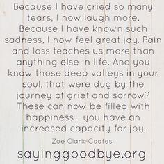 The sorrow makes way for joy.