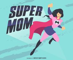 Drawing featuring a female superhero with pink and purple costume and cape. Design also includes the words super mom in comic headline style. Blue